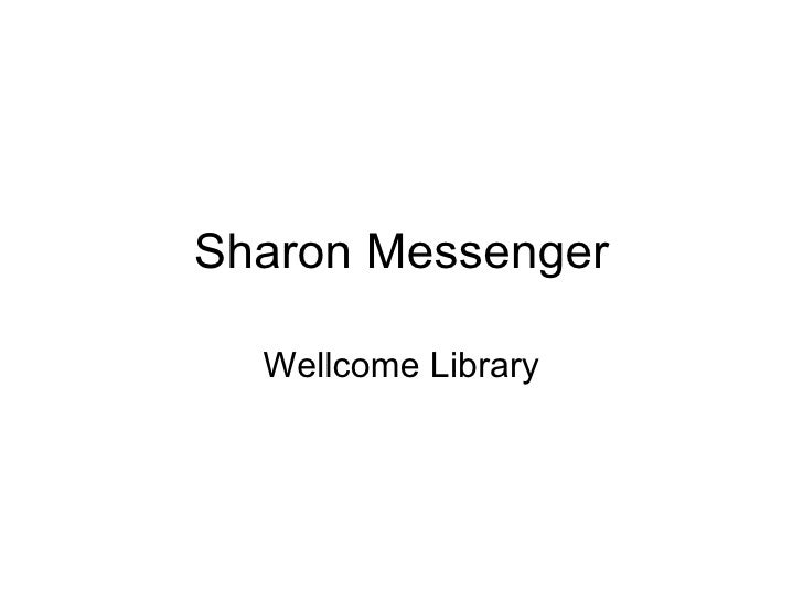 Archive Trainees Group Meeting 03/02/11: Sharon Messenger's presentation