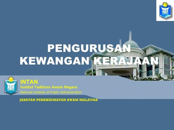 JABATAN PERKHIDMATAN AWAM MALAYSIA PENGURUSAN KEWANGAN KERAJAAN