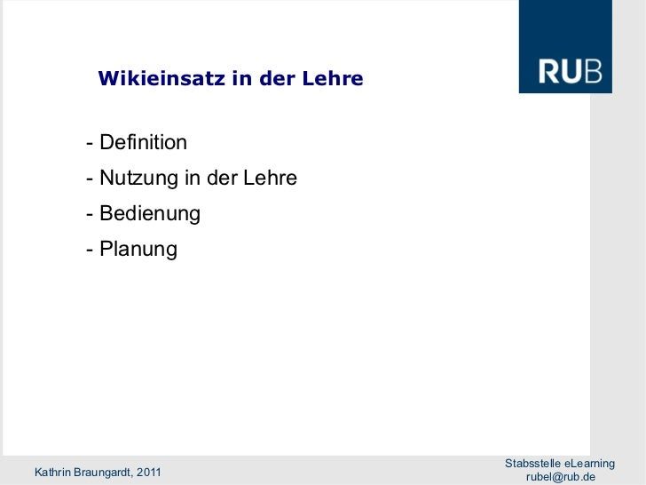 - Definition - Nutzung in der Lehre - Bedienung - Planung Wikieinsatz in der Lehre