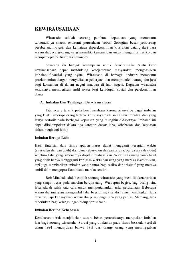KEWIRAUSAHAAN       Wirausaha adalah seorang pembuat keputusan yang membantuterbentuknya sistem ekonomi perusahaan bebas. ...