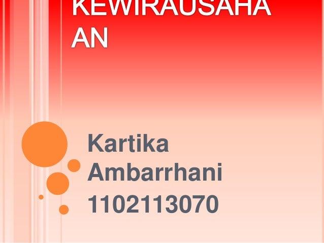 KartikaAmbarrhani1102113070