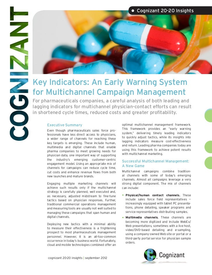 • Cognizant 20-20 InsightsKey Indicators: An Early Warning Systemfor Multichannel Campaign ManagementFor pharmaceuticals c...