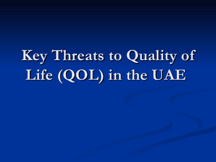 Key Threats to Quality of Life (QOL) in the UAE