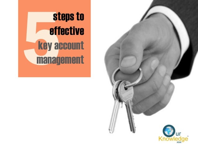 steps to effective key account management