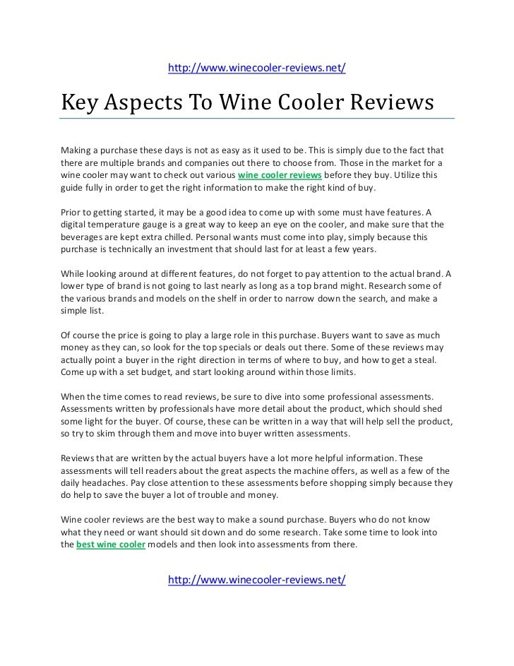 http://www.winecooler-reviews.net/Key Aspects To Wine Cooler ReviewsMaking a purchase these days is not as easy as it used...