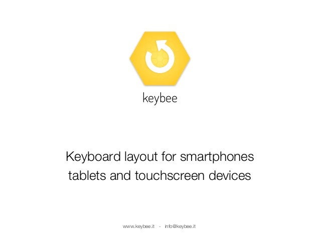 Keybee: the new keyboard for touchscreen