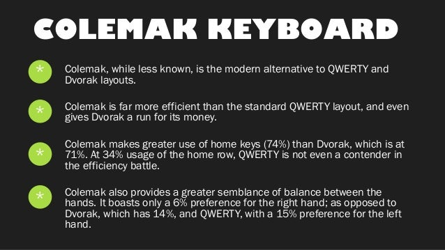 Do you use an alternative keyboard layout like dvorak or colemak?