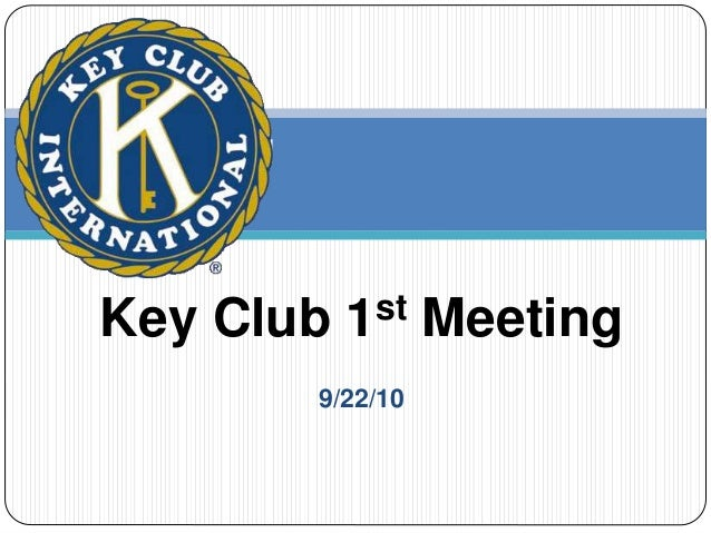 9/22/10 Key Club 1st Meeting