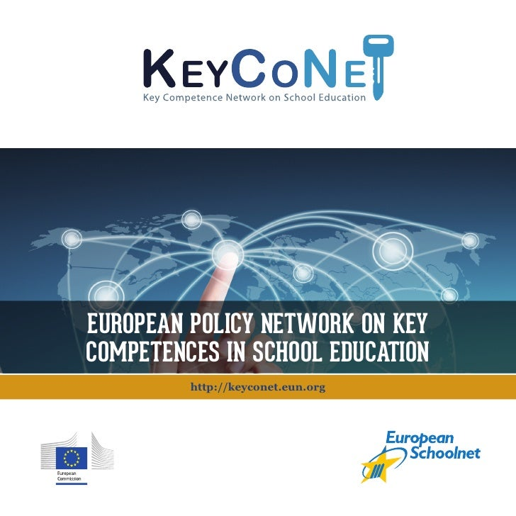 EuROPEAN POliCY NETwORK ON KEY                     COmPETENCES iN SChOOl EduCATiON                                        ...