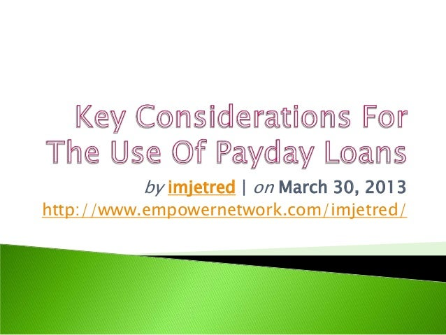 Key considerations for the use of payday loans