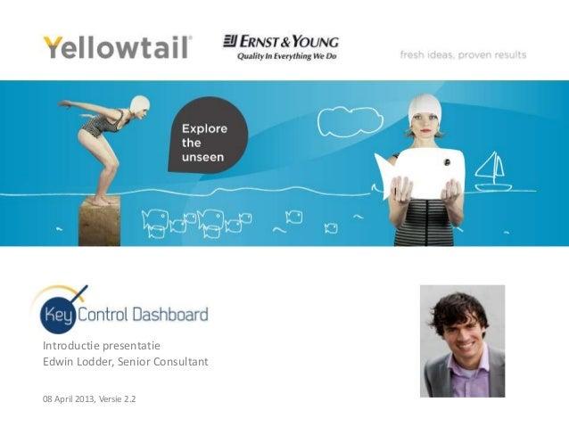 Introductie presentatieEdwin Lodder, Senior Consultant08 April 2013, Versie 2.2