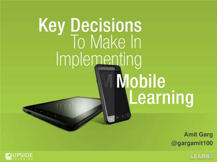 Key Decisions To Make In Implementing Mobile Learning