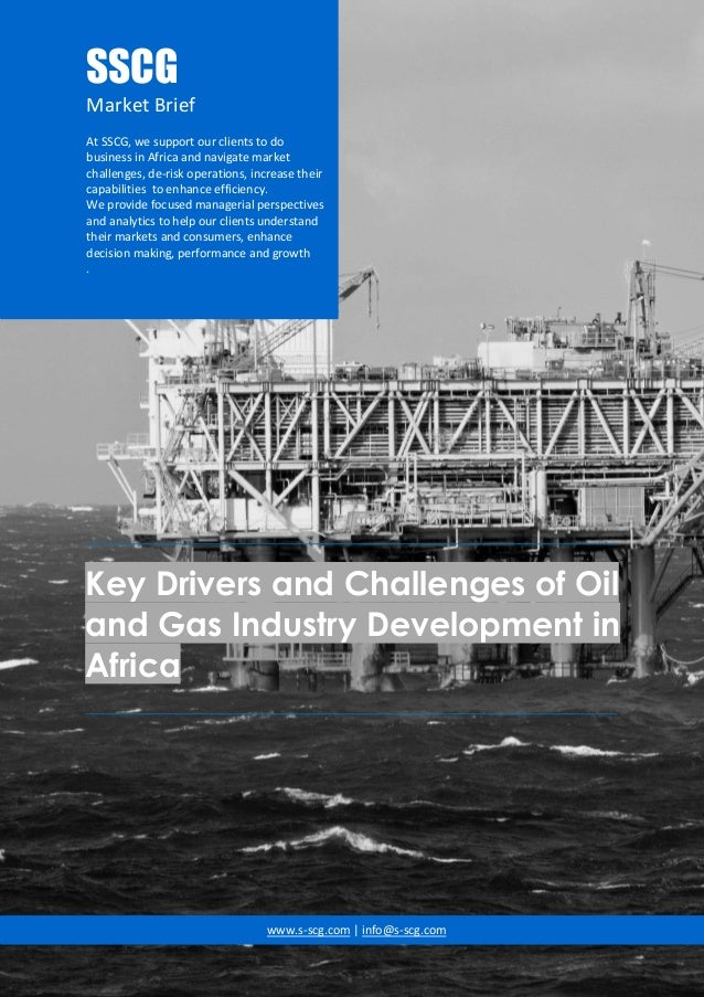 Key Drivers and Challenges of Oil and Gas Industry Development in Africa