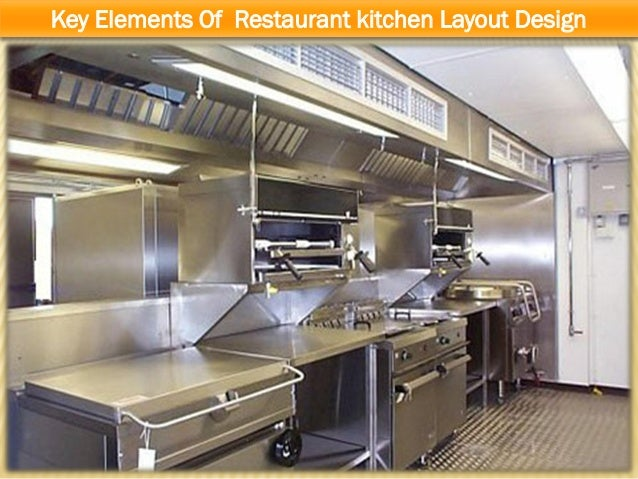 Key elements of restaurant kitchen layout design for Show me kitchen designs