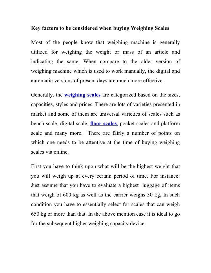 Key factors to be considered when buying Weighing Scales  Most of the people know that weighing machine is generally utili...