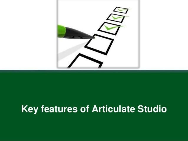 Key features of Articulate Studio