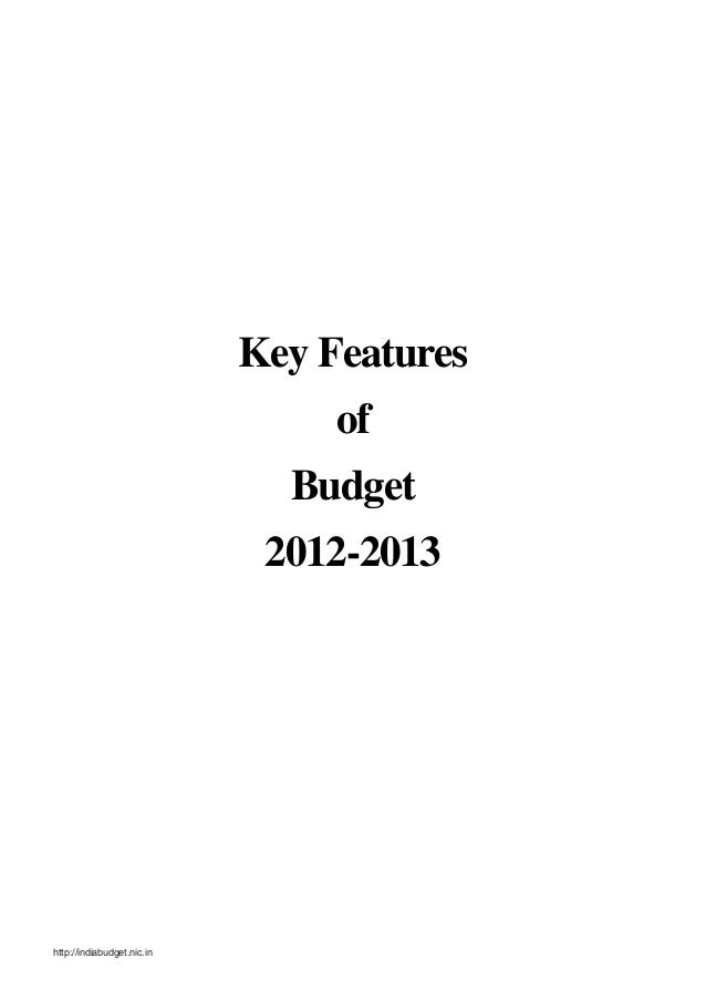 Key Features                                 of                              Budget                             2012-2013h...