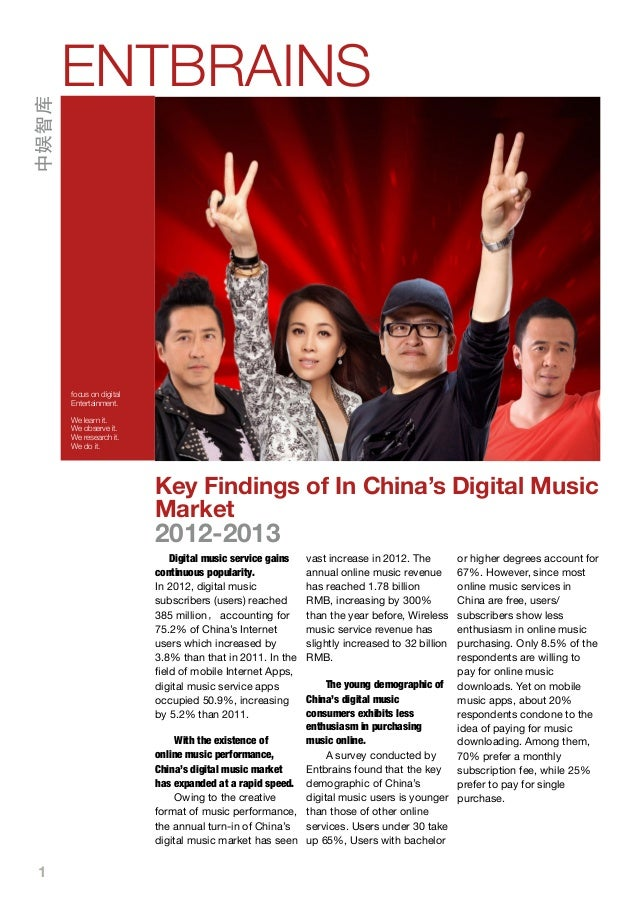 1 Key Findings of In China's Digital Music Market 2012-2013 Digital music service gains continuous popularity. In 2012, di...