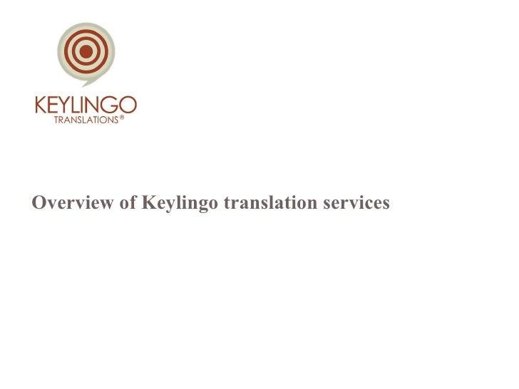Overview of Keylingo translation services