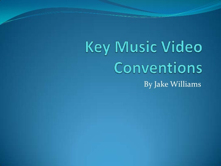 Key music video conventions