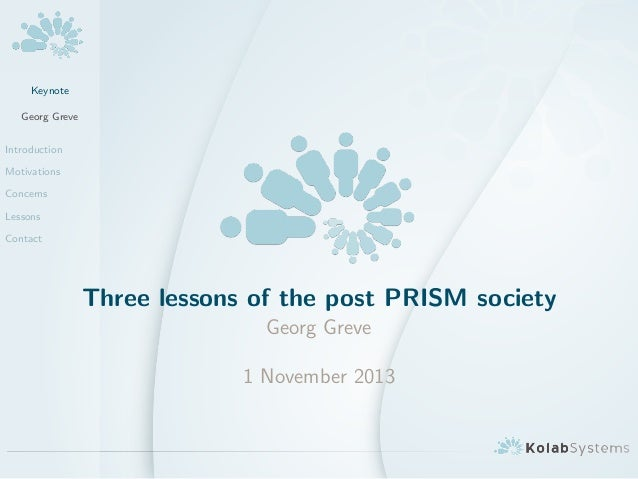 Three lessons of the post PRISM society