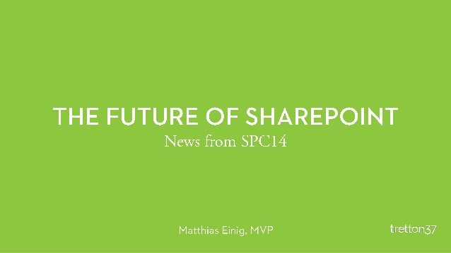 Keynote - The future of SharePoint - SPC14 recap