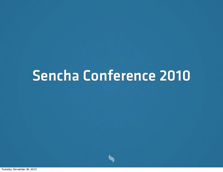 SenchaCon 2010 Keynote by CEO Abe Elias