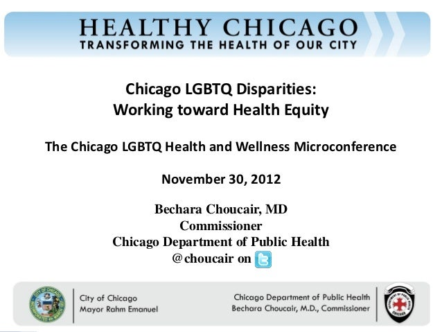 Chicago LGBTQ Disparities:Chicago Department of Public Health                                                  Working tow...