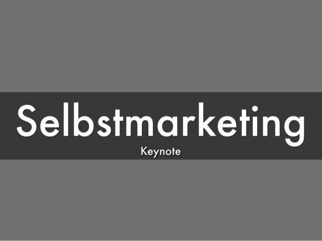 Keynote: Selbstmarketing