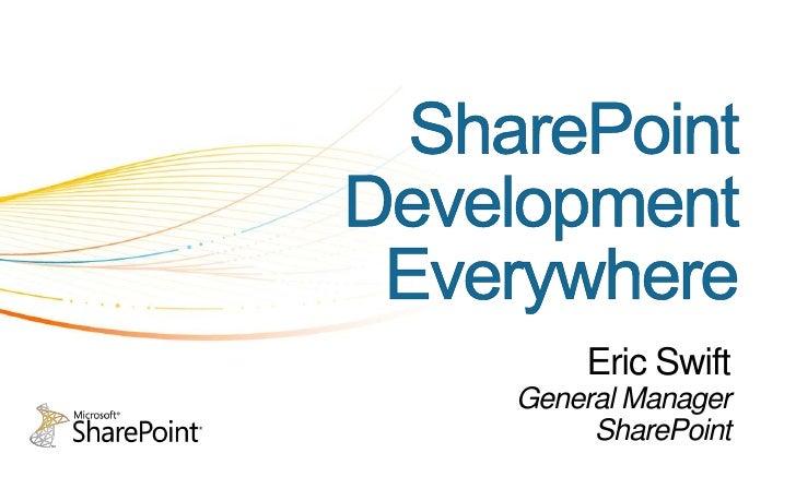 SharePoint FireStarter - Session 1 - Keynote - Eric Swift