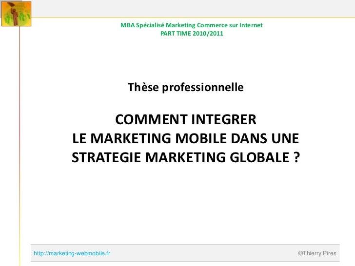 MBA Spécialisé Marketing Commerce sur Internet                                             PART TIME 2010/2011            ...