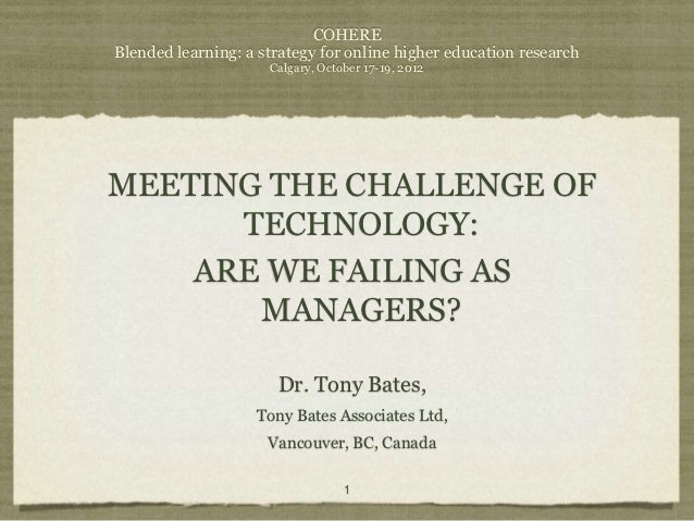 COHEREBlended learning: a strategy for online higher education research                     Calgary, October 17-19, 2012ME...