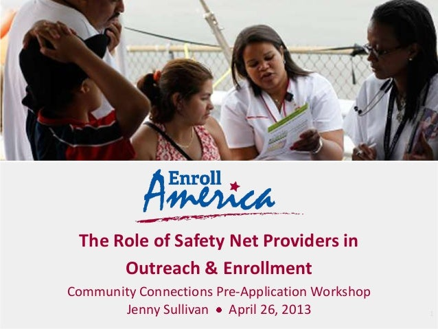 The Role of Safety Net HealthCare Providers in Outreach and Enrollment (Enroll America)