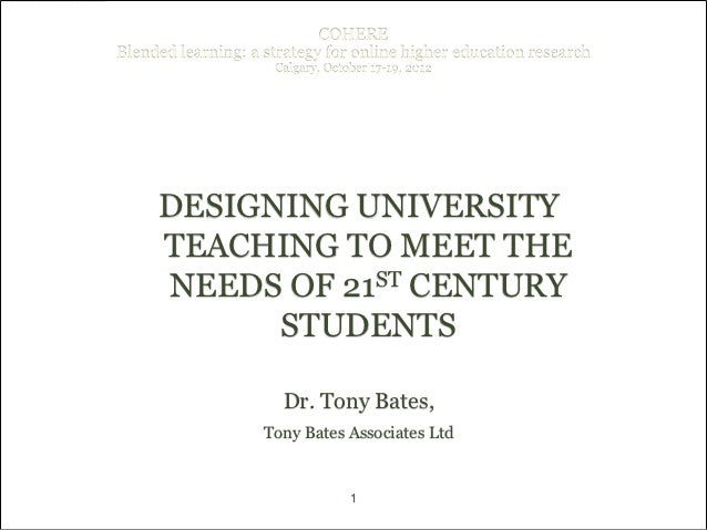 COHEREBlended learning: a strategy for online higher education research                     Calgary, October 17-19, 2012  ...