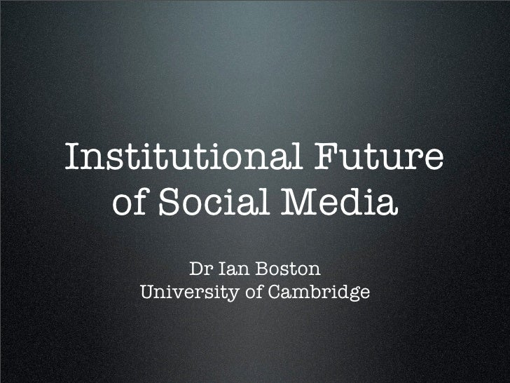 Institutional future of Social Media in Higher Ed