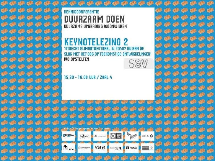 Keynotelezing 2 - Ivo Opstelten