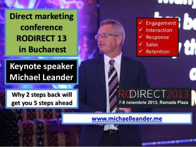 Direct marketing conference RODIRECT 13 in Bucharest        Engagement Interaction Response Sales Retention  Keynote ...