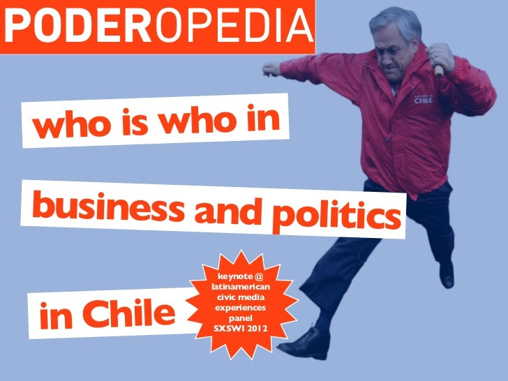 PODEROPEDIA who is who in business and politics              keynote @            latinamerican in Chile              civi...