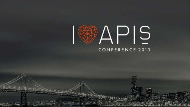 I Love APIs 2013: Keynote day 01