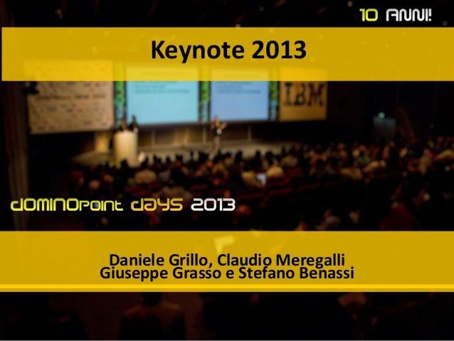 Keynote 2013 Daniele Grillo, Claudio Meregalli Giuseppe Grasso e Stefano Benassi