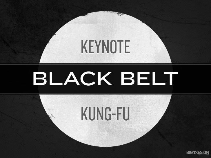 Keynote Kung-Fu: Black Belt