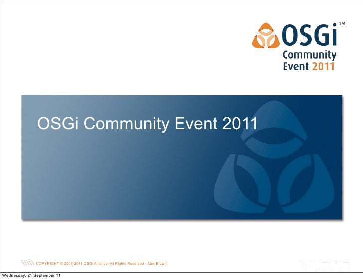 Keynote: OSGi Past, Present and Future - Alex Blewitt