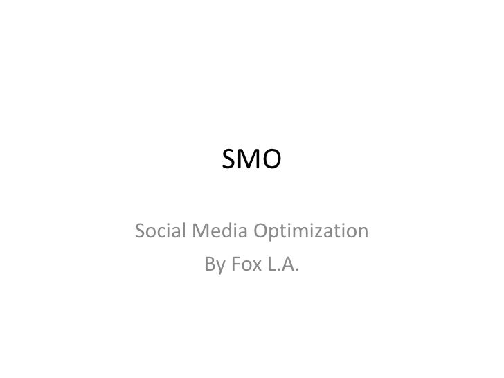 SMO Social Media Optimization By Fox L.A.