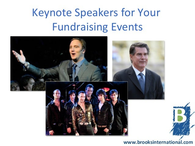 Keynote Speakers for Your   Fundraising Events                 www.brooksinternational.com