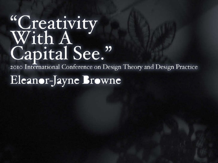 Creativity With A Capital See