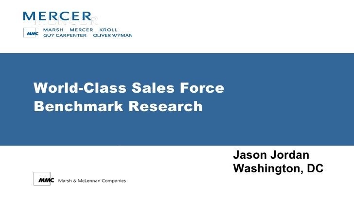 World-Class Sales Force  Benchmark Research Jason Jordan Washington, DC