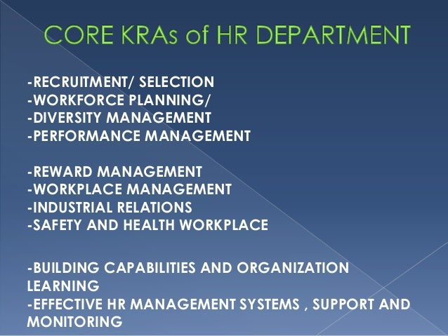 kra kpi for hr manager Hr manager's job description-kra-kpi-competency hr manager'  the main purpose of the role as hr manager is to: to fulfil all hr duties within.