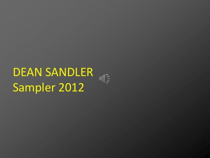 DEAN SANDLERSampler 2012