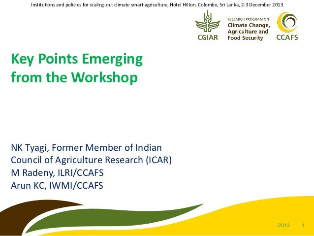 Key Points from the Workshop on Institutions and Policies to Scale Out CSA, Colombo, Sri Lanka , Dec 2-5 2013