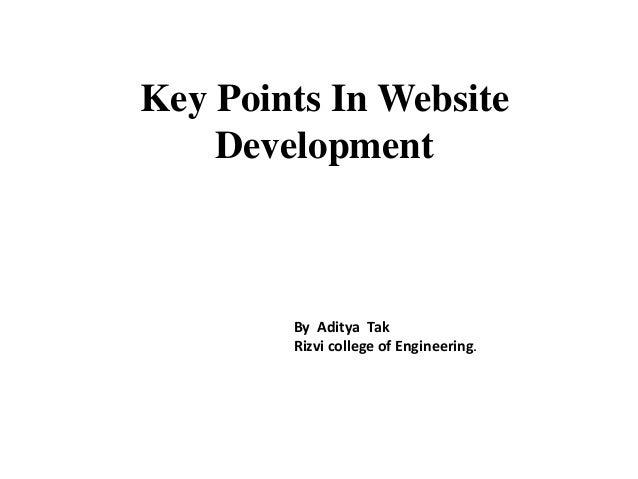Key Points In Website Development By Aditya Tak Rizvi college of Engineering.
